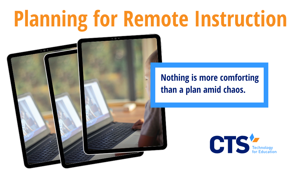 COVID-19: Planning for the Possibility of Remote Instruction