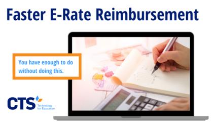 An effective E-rate service provider helps you navigate the reimbursement process.