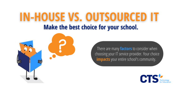 Decide When Outsourced Technology Services Fit Your School
