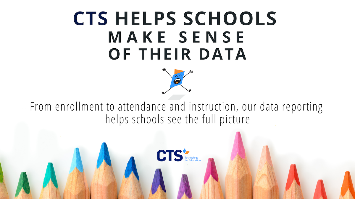How CTS Supports Educational Data Reporting