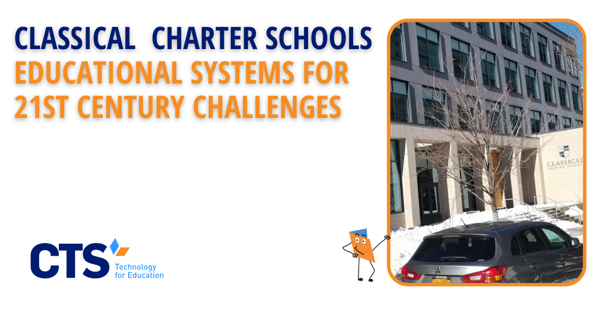 Case Study: Classical Charter Schools—Creating Educational Systems for 21st Century Challenges