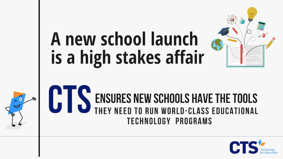 How CTS Supports New School Launches