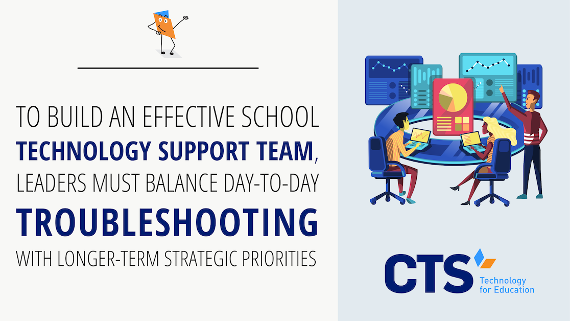 How to Build a School Technology Support Team