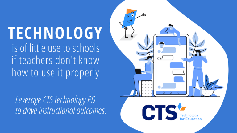 How CTS Technology PD Drives Instructional Outcomes