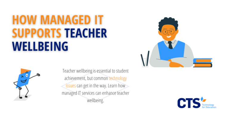 How Managed IT Supports Teacher Wellbeing