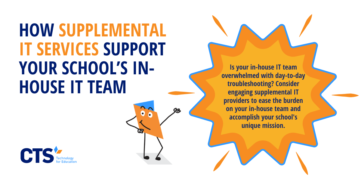 How Supplemental IT Services Support Your School's In-house IT Team