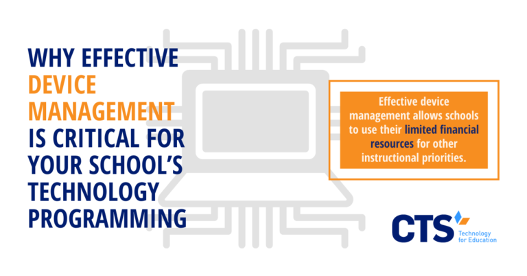 Why Effective Device Management is Critical for Your School's Technology Programming