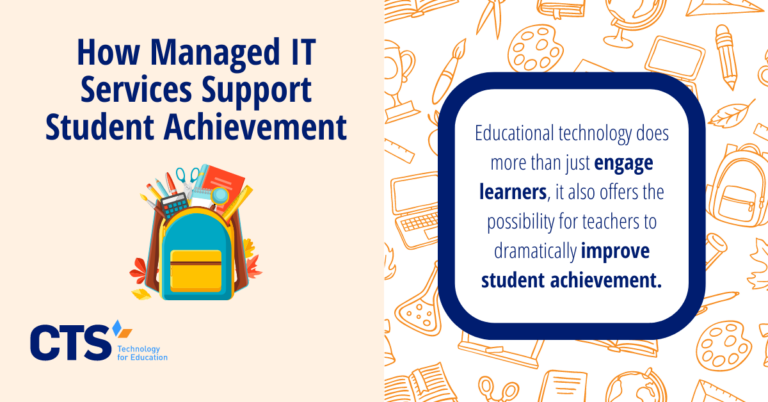 How Managed IT Services Support Student Achievement