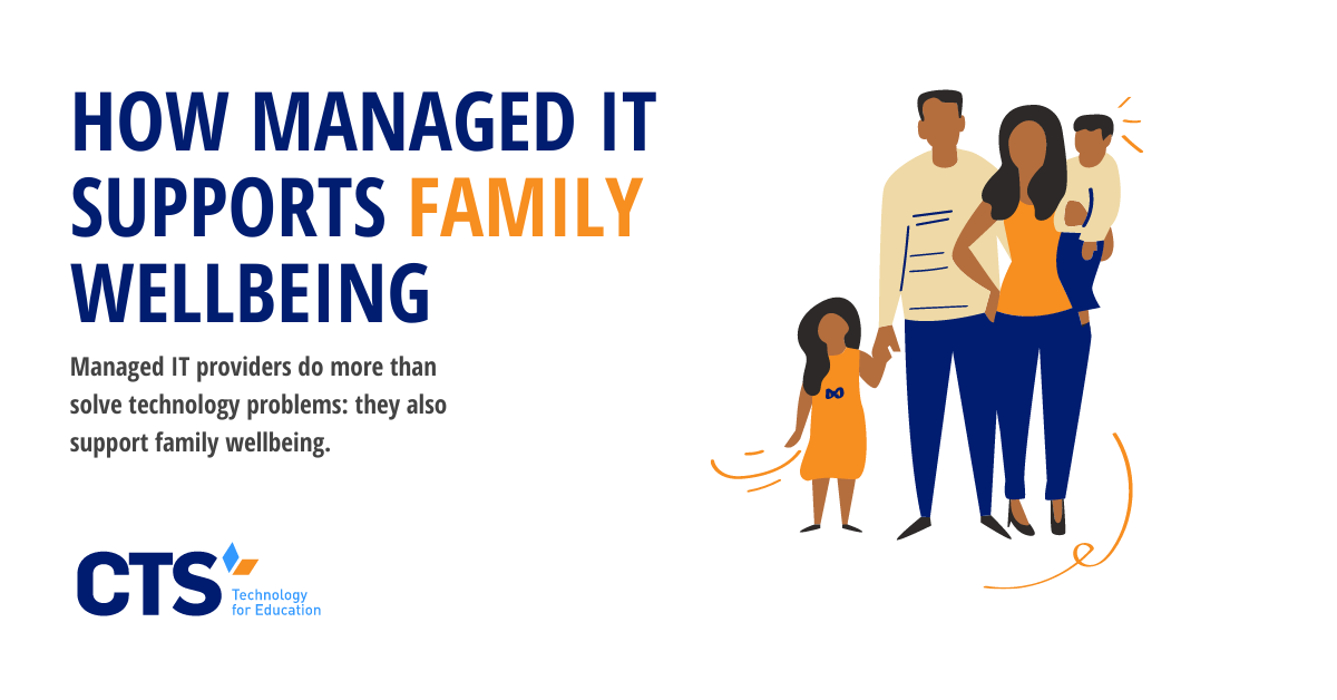 How Managed IT Supports Family Wellbeing