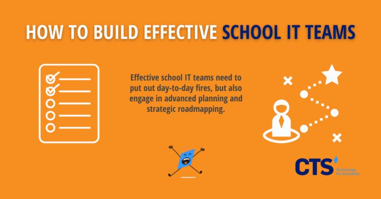How to Build Effective School IT Teams