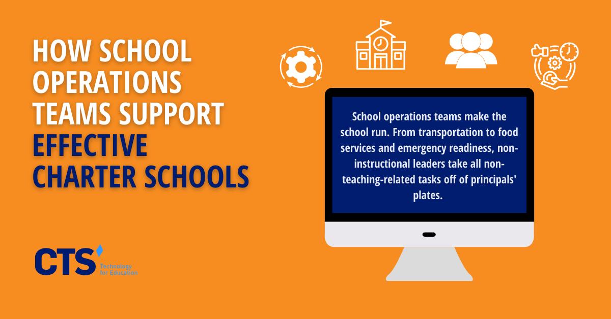 How School Operations Teams Support Effective Charter Schools