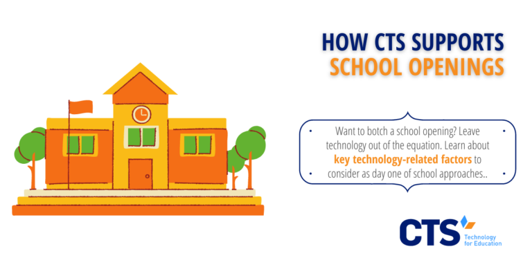 How CTS Supports School Openings