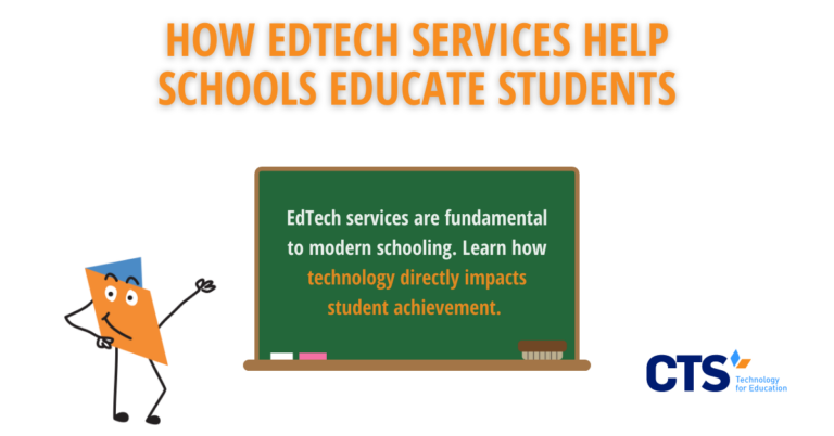 How EdTech Services Help Schools Educate Students