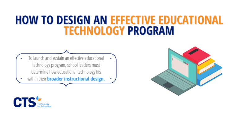 How to Design an Effective Educational Technology Program