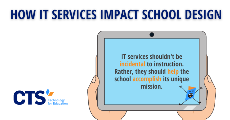 How IT Services Impact School Design